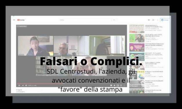 Falsari o Complici.  SDL Centrostudi, i suoi avvocati e la stampa
