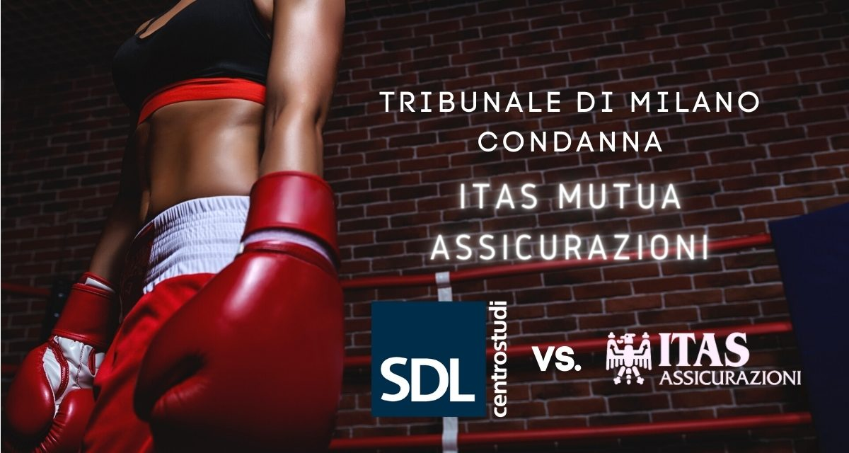 Tribunale di Milano condanna ITAS MUTUA